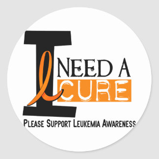 Leukemia Awareness I NEED A CURE 1 Round Sticker