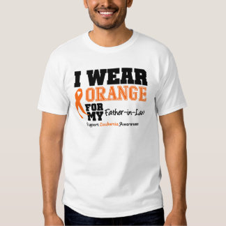 Leukemia I Wear Orange For My Father-in-Law T Shirt