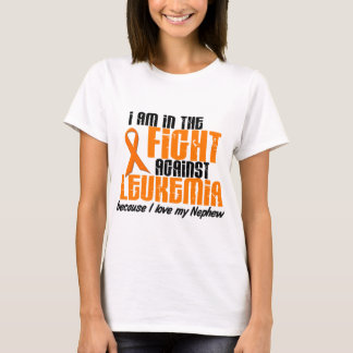 LEUKEMIA In The Fight For My Nephew 1 T-Shirt