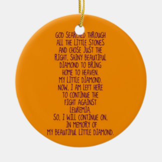 Leukemia Memorial Poem Ceramic Ornament