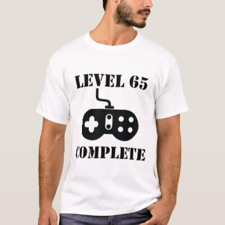 Level 65 Complete 65th Birthday T-Shirt
