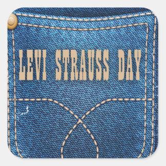 Levi Strauss Day - Appreciation Day Square Sticker