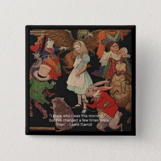 Lewis Carroll Illustration & Mind Change Quote 2 Inch Square Button