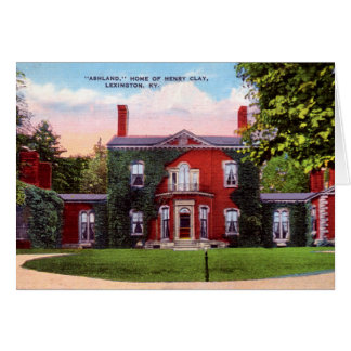 Lexington, Kentucky Ashland, Home of Henry Clay Card