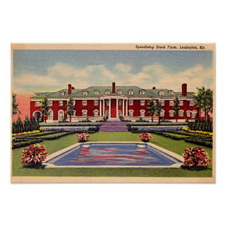 Lexington Kentucky Spindletop Stock Farm Poster