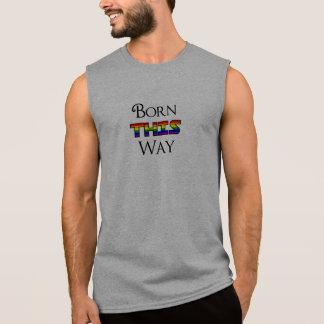LGBT Born This Way Sleeveless Shirt