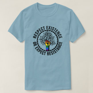 LGBT Respect Existence Or Expect Resistance Tree T-Shirt