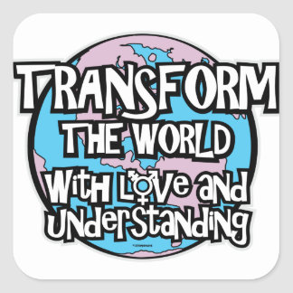 LGBT Transform The World Square Sticker