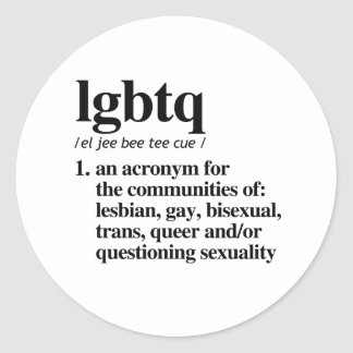 LGBTQ Definition - Defined LGBTQ Terms - Classic Round Sticker