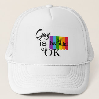 LGBTQIA Pride Gay Is Beautiful ok.OK. LGBT Love Trucker Hat