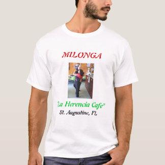 "LHCP 015, MILONGA, ""La Herencia Cafe"", St. Augu... T-Shirt"