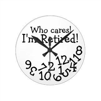 L'horloge drôle de retraite, qui s'inquiète me horloge ronde