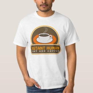 L'humain instantané ajoutent juste le T-shirts ou