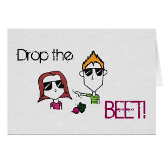 "Liam N' Livie ""Drop the Beet"" Greeting Card"