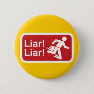 Liar Liar 2 Inch Round Button
