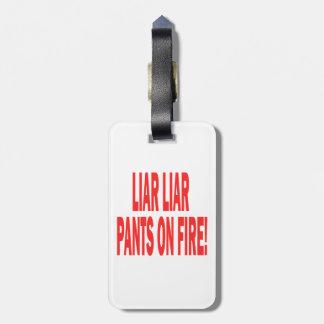 Liar Liar Luggage Tag