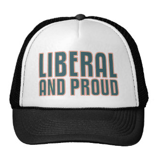 Liberal and Proud Trucker Hat