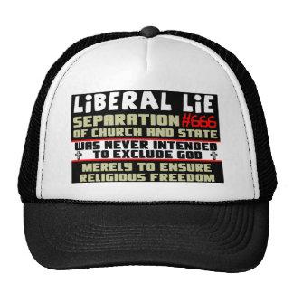 Liberal Lie #666 Trucker Hat