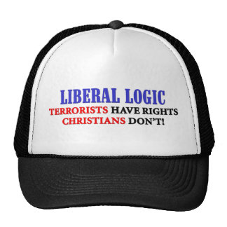 Liberal Logic: Terrorists Have Rights Trucker Hat