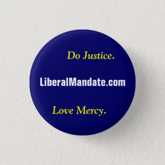 Liberal Mandate Button