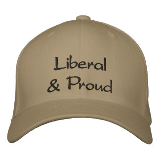 Liberal & Proud Embroidered Hat
