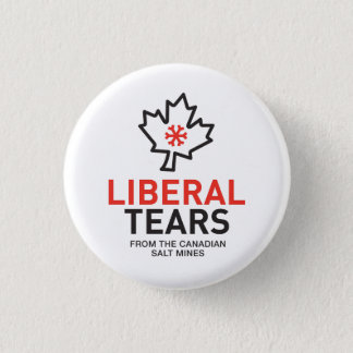 Liberal Tears Canada Maple Leaf Trudeau Red 1 Inch Round Button