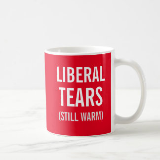 Liberal Tears Still Warm Coffee Mug