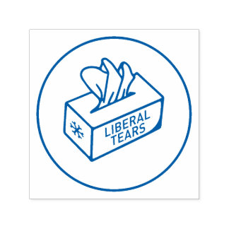 Liberal Tears Tissues box Funny CUSTOM COLOR Self-inking Stamp