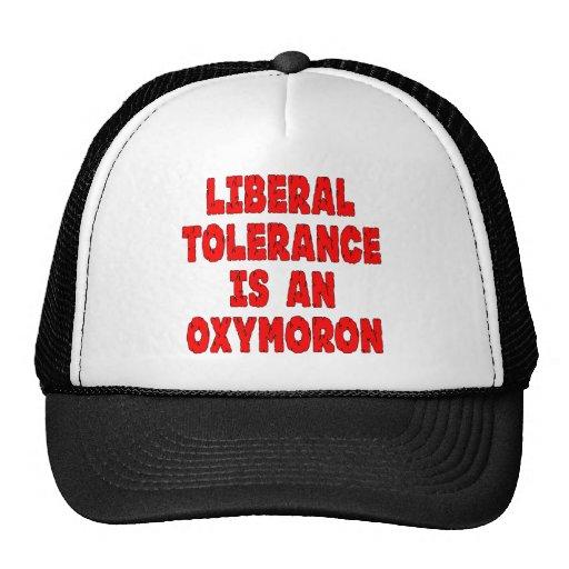 Liberal Tolerance Is An Oxymoron Trucker Hat