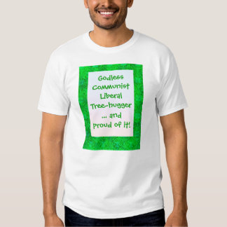 Liberal Tree-Hugger t-shirt