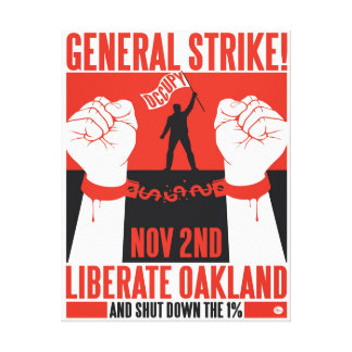 Liberate Oakland Occupy Wall Street Wrapped Canvas