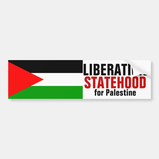 LIBERATION and STATEHOOD FOR PALESTINE bumperstick Bumper Sticker