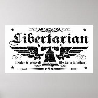 "Libertarian ""Liberty Now, Liberty Forever"" Poster"