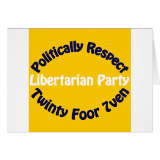 Libertarian Party - Twinty Foor 7ven Card