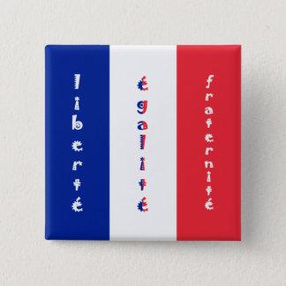 liberté, égalité, fraternité 2 inch square button
