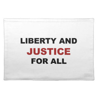 Liberty and JUSTICE for All Placemat