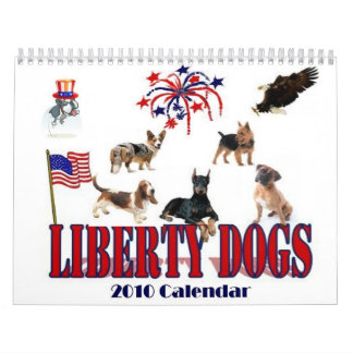 Liberty Dogs 2010 Calendar