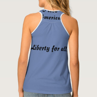 Liberty for all I love America Tank Top