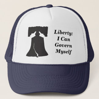 Liberty: I can Govern Myself Trucker Hat