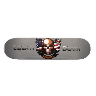 Liberty Is Not Free Skateboard