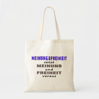 Liberty of opinion presupposes tote bag