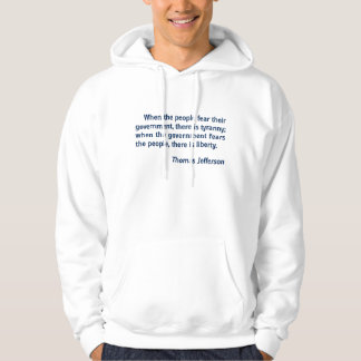 Liberty - Tyranny: Thomas Jefferson Quote Hoodie
