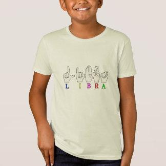 LIBRA FINGERSPELLED ASL NAME ZODIAC SIGN T-Shirt