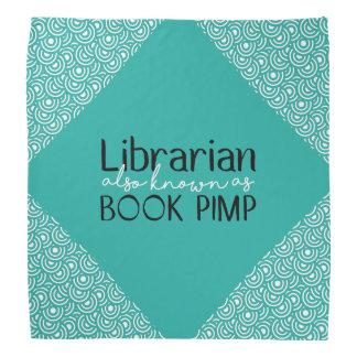 Librarian Also Known As Book Pimp Bandanna