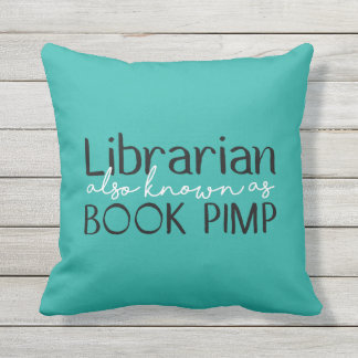 Librarian Also Known As Book Pimp Throw Pillow