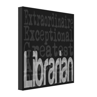 Librarian Extraordinaire Canvas Print