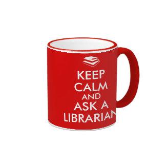 Librarian Gifts Keep Calm Ask a Librarian Custom Ringer Mug