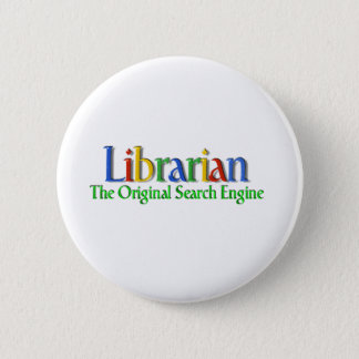 Librarian Original Search Engine 2 Inch Round Button