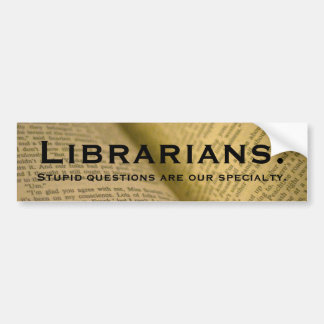Librarians Bumper Sticker