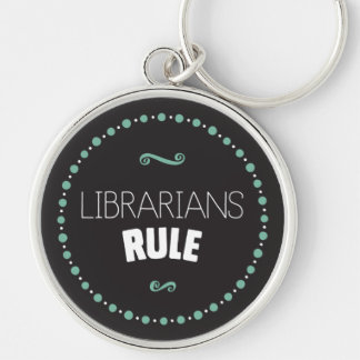 Librarians Rule – Black Keychain